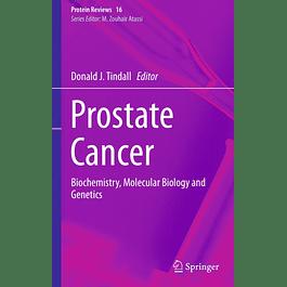 Prostate Cancer: Biochemistry, Molecular Biology and Genetics
