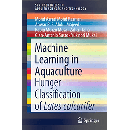 Machine Learning in Aquaculture: Hunger Classification of Lates calcarifer