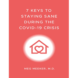 7 Keys to Staying Sane During the COVID-19 Crisis