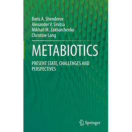 METABIOTICS: PRESENT STATE, CHALLENGES AND PERSPECTIVES