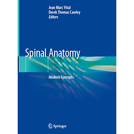 Spinal Anatomy: Modern Concepts