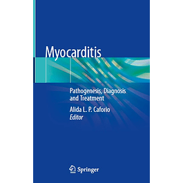 Myocarditis: Pathogenesis, Diagnosis and Treatment