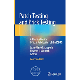 Patch Testing and Prick Testing: A Practical Guide Official Publication of the ICDRG