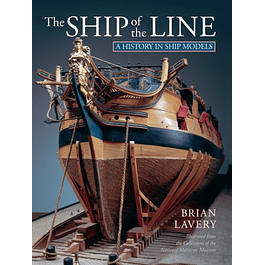 The Ship of the Line : A History in Ship Models