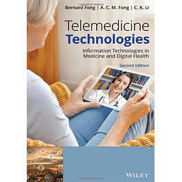 Telemedicine Technologies: Information Technologies in Medicine and Digital Health