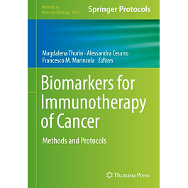 Biomarkers for Immunotherapy of Cancer: Methods and Protocols