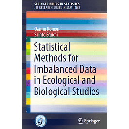 Statistical Methods for Imbalanced Data in Ecological and Biological Studies