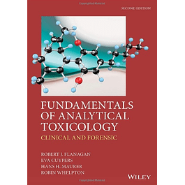 Fundamentals of Analytical Toxicology: Clinical and Forensic