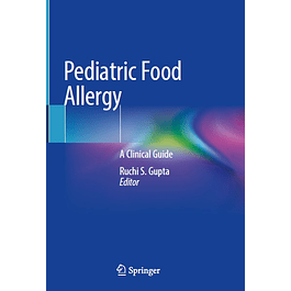 Pediatric Food Allergy: A Clinical Guide