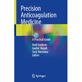 Precision Anticoagulation Medicine: A Practical Guide