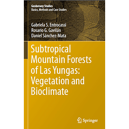 Subtropical Mountain Forests of Las Yungas: Vegetation and Bioclimate