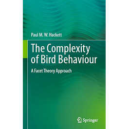 The Complexity of Bird Behaviour: A Facet Theory Approach