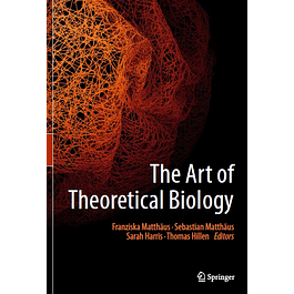 The Art of Theoretical Biology