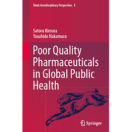Poor Quality Pharmaceuticals in Global Public Health