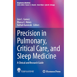 Precision in Pulmonary, Critical Care, and Sleep Medicine: A Clinical and Research Guide