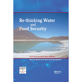 Re-thinking Water and Food Security: Fourth Botin Foundation Water Workshop