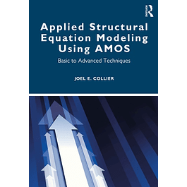Applied Structural Equation Modeling using AMOS: Basic to Advanced Techniques