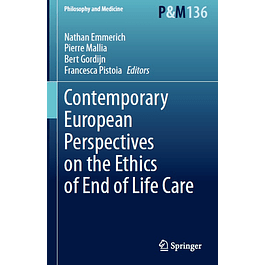Contemporary European Perspectives on the Ethics of End of Life Care