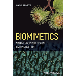 Biomimetics: Nature-Inspired Design and Innovation