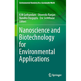Nanoscience and Biotechnology for Environmental Applications