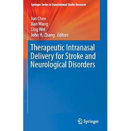 Therapeutic Intranasal Delivery for Stroke and Neurological Disorders
