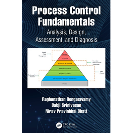 Process Control Fundamentals: Analysis, Design, Assessment, and Diagnosis