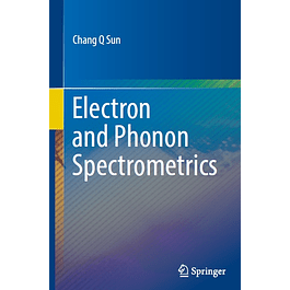 Electron and Phonon Spectrometrics