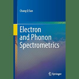 Electron and Phonon Spectrometrics