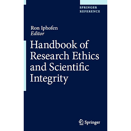 Handbook of Research Ethics and Scientific Integrity