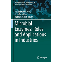 Microbial Enzymes: Roles and Applications in Industries