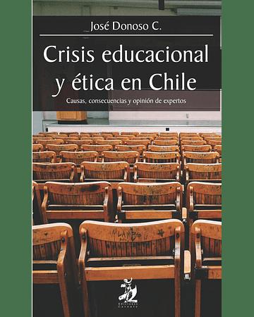 Crisis educacional y ética en Chile | José Donoso C.