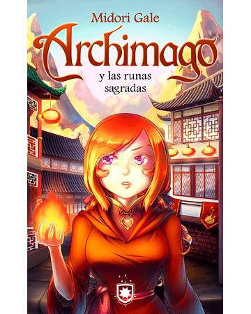Archimago y las runas sagradas (4) | Midori Gale