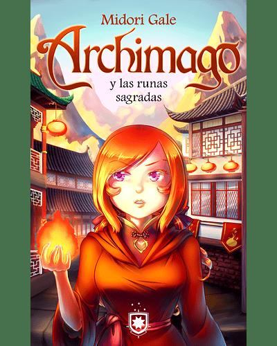Archimago y las runas sagradas (4)   Midori Gale