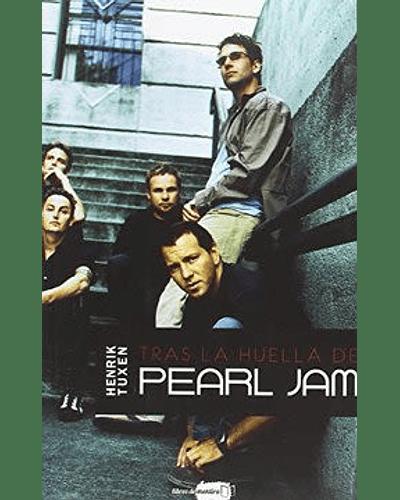Tras la huella de Pearl Jam   Henrik Tuxen