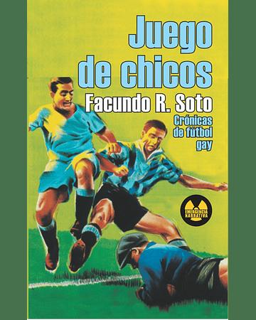 Juego de chicos | Facundo Soto