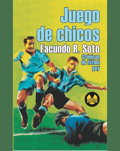 Juego de chicos   Facundo Soto