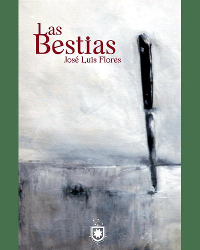 Las Bestias   José Luis Flores