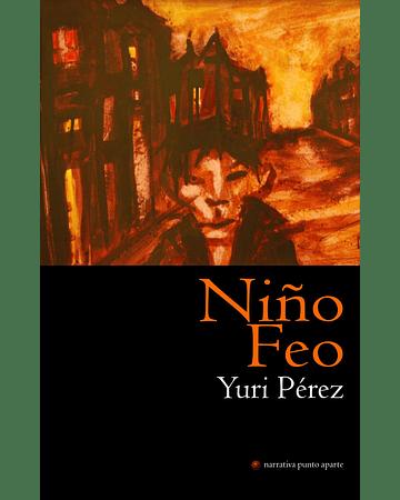Niño feo   Yuri Pérez