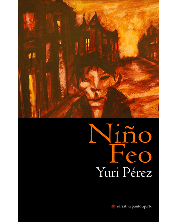 Niño feo | Yuri Pérez