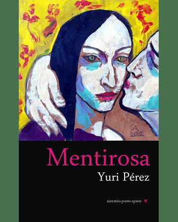 Mentirosa | Yuri Pérez