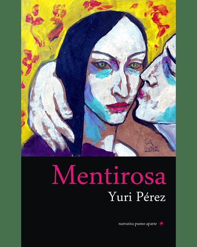 Mentirosa   Yuri Pérez