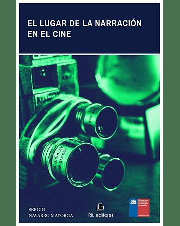 El lugar de la narración en el cine | Sergio Navarro Mayorga