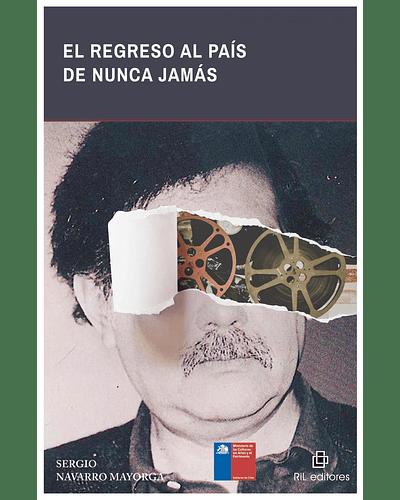 El regreso al país de Nunca Jamás   Sergio Navarro Mayorga