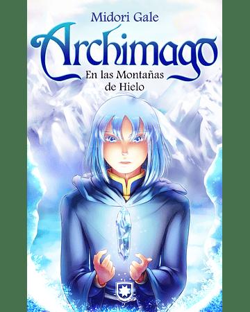 Archimago: En las Montañas de Hielo (2)   Midori Gale