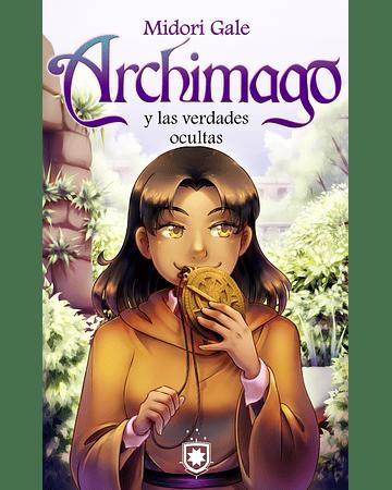 Archimago y las verdades ocultas (3)   Midori Gale