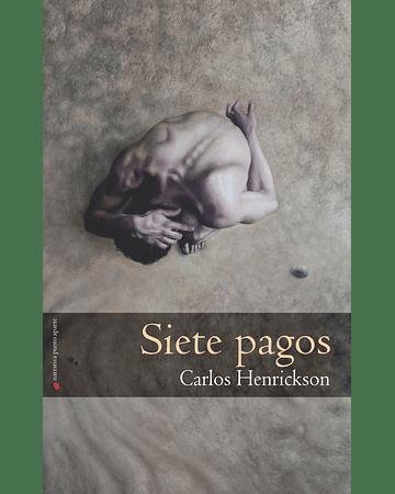 Siete pagos | Carlos Henrikcson