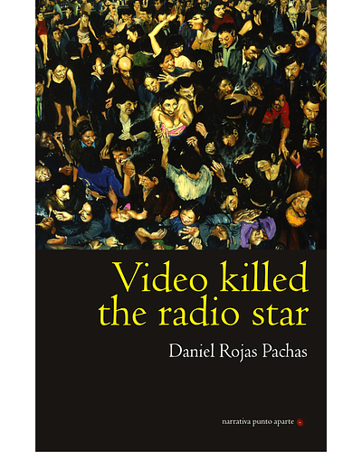Video killed the radio star | Daniel Rojas Pachas