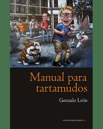 Manual para tartamudos | Gonzalo León