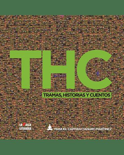 THC  | Manuel Capitán Cianuro Martínez