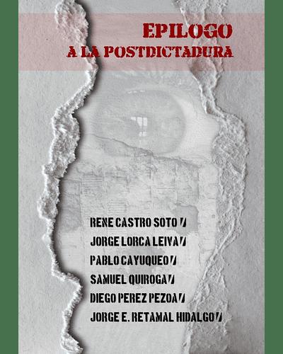 Epílogo a la PostDictadura